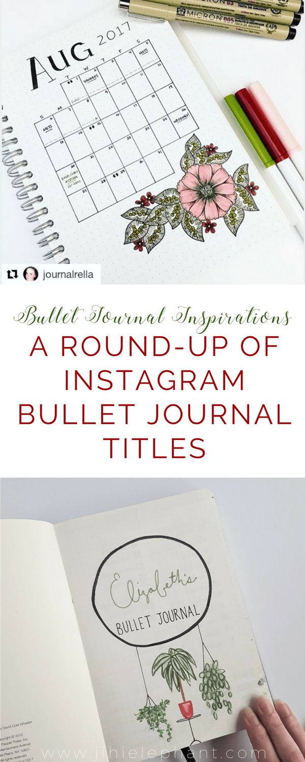 Bullet Journal Inspirations | A Round-Up of Instagram Bullet Journal Titles