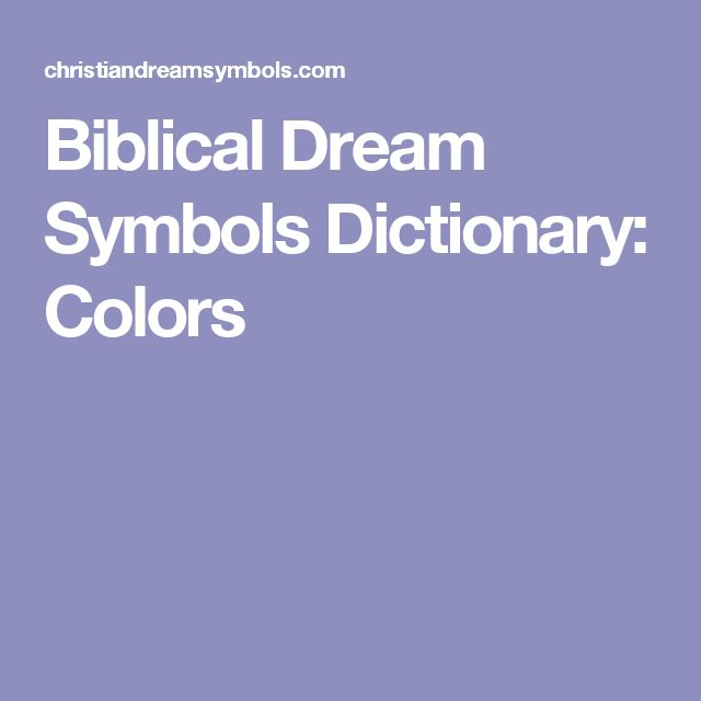 Biblical Dream Symbols Dictionary: Colors