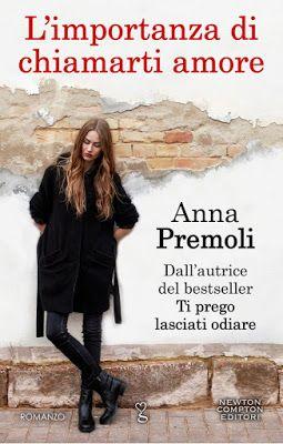 Leggo Rosa: L'importanza di chiamarti amore di Anna Premoli