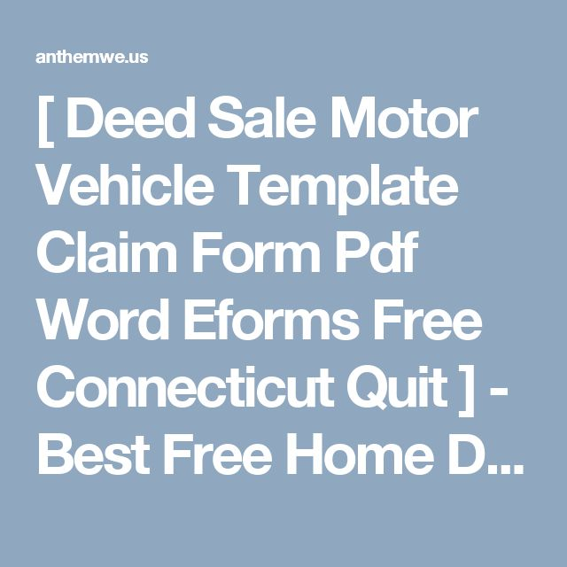 Deed Sale Motor Vehicle Template Claim Form Pdf Word Eforms Free