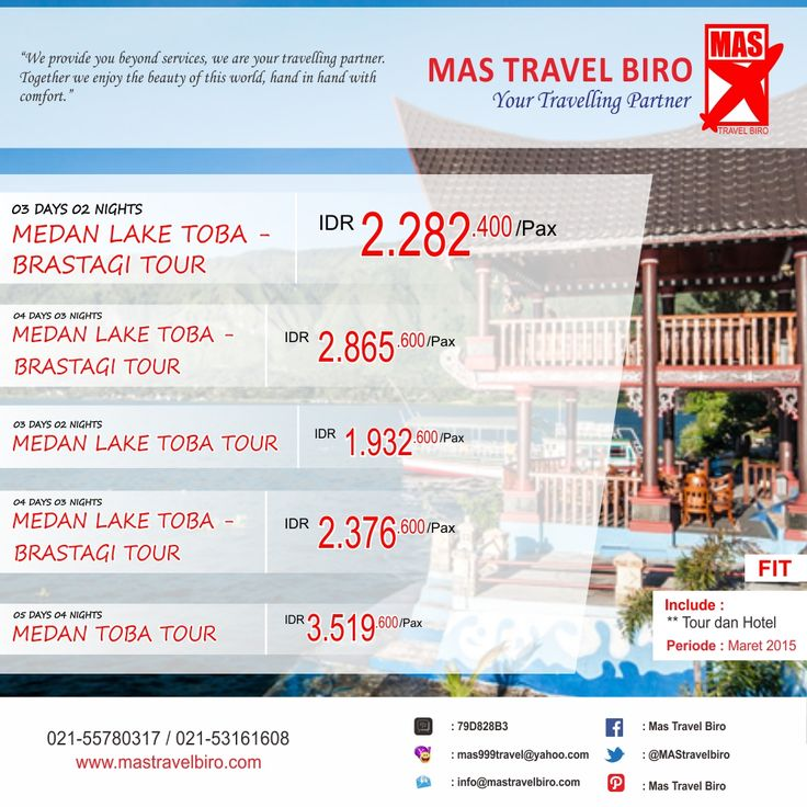 PROMO TOUR FIT Sumatera Utara !! Book and Buy Mas Travel Biro. Info: 021-55780317 / 021-53161608