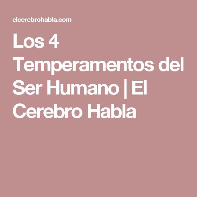 Los 4 Temperamentos del Ser Humano | El Cerebro Habla