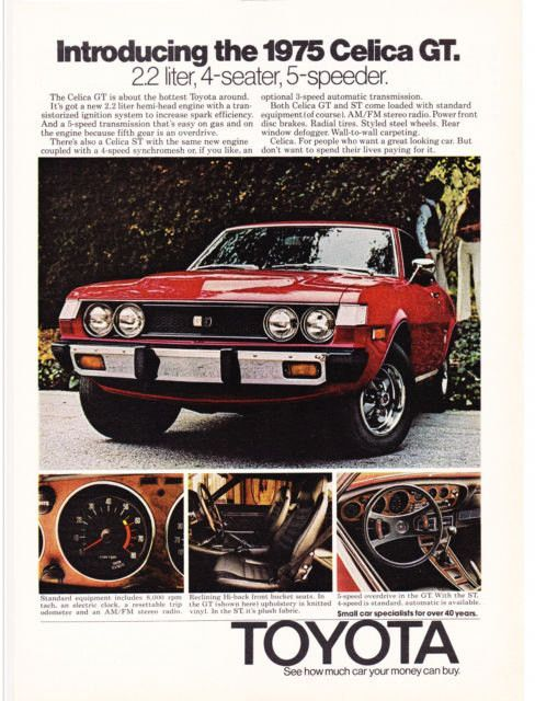 "A full size color 1975 advertisement for the Toyota Celica GT & ST. In shiny red an up close photo of car's front and interior. Detailing its hemi-head engine and other quality specifications. ""Introd"