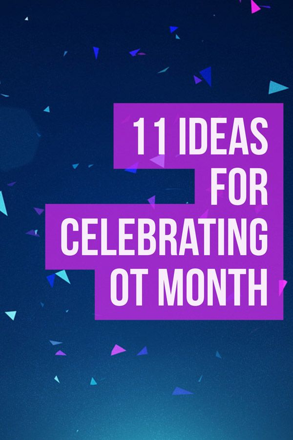 11 ideas for celebrating OT month! Post includes visual examples to inspire your own occupational therapy celebration!! https://otpotential.com/blog/how-to-celebrate-ot-month