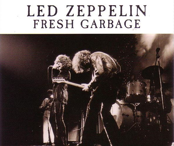 Led Zeppelin Fresh Garbage January 9 12 1969 At The