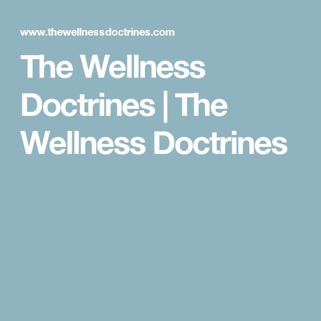 The Wellness Doctrines | The Wellness Doctrines