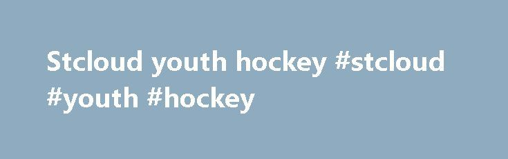 Stcloud youth hockey #stcloud #youth #hockey http://sudan.nef2.com/stcloud-youth-hockey-stcloud-youth-hockey/  # WELCOME TO THE ELITE EDGE HOCKEY LEAGUE The Elite Edge Hockey League is offered to help the Squirt, Pee Wee, Bantam, High School players get ready for the up coming season. We will be caping each Division to 10 teams. First come, first serve. Registration closes Friday April 8th, 2016 at 11:59 pm. Please note we will cap each Division at 10 teams. If the league fills prior to the…