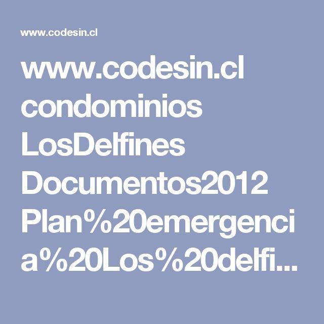 www.codesin.cl condominios LosDelfines Documentos2012 Plan%20emergencia%20Los%20delfines.pdf