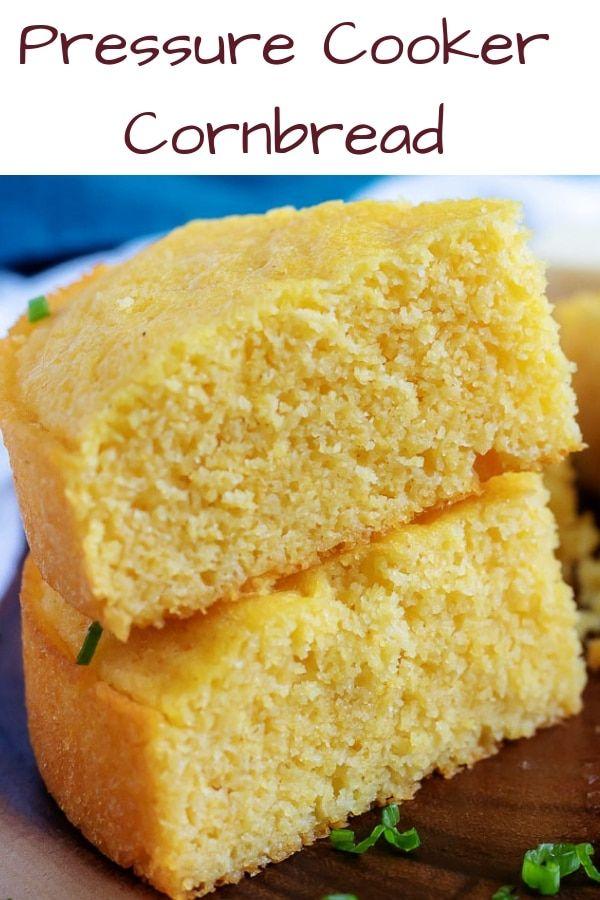 Pressure Cooker Buttermilk Cornbread Recipe Recipe Corn Bread Recipe Bread Recipes Sweet Recipes