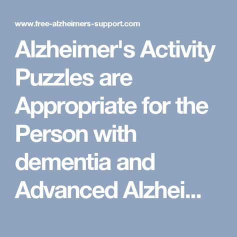 Alzheimer's Activity Puzzles are Appropriate for the Person with dementia and Advanced Alzheimer's - Alzheimers Support