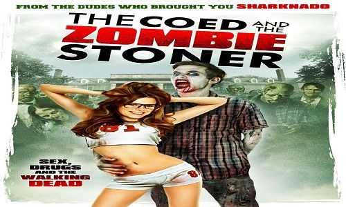 The Coed and the Zombie Stoner | Ketika mahasiswi gadis kutu buku jatuh cinta dengan zombie, itu hanya masalah waktu sebelum kiamat zombie yang dilepaskan di kampus. The mahasiswi gadis menemukan b...