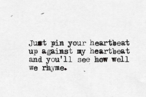 pin your heartbeat | against mine | the virtual typewriter