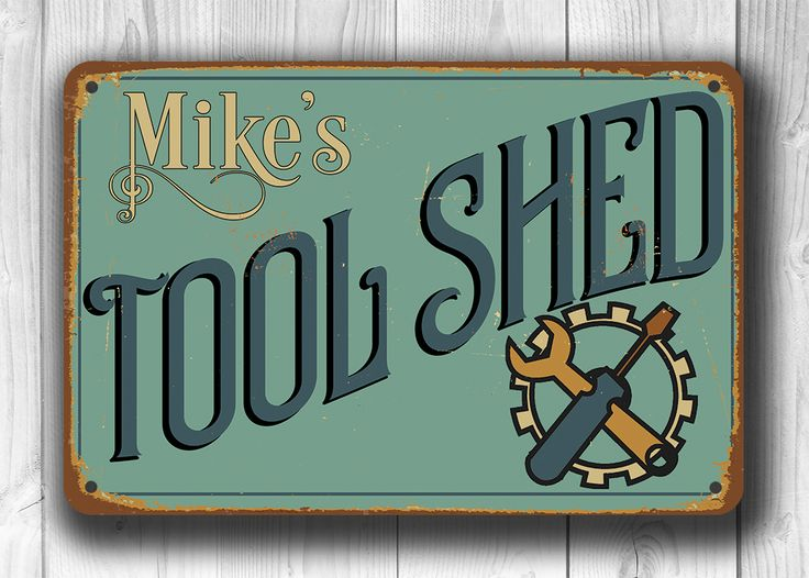 Personalized Tool Shed Sign
