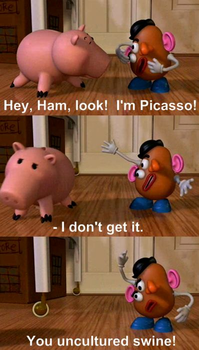 You uncultured swine. #toy #story #pixar #disney