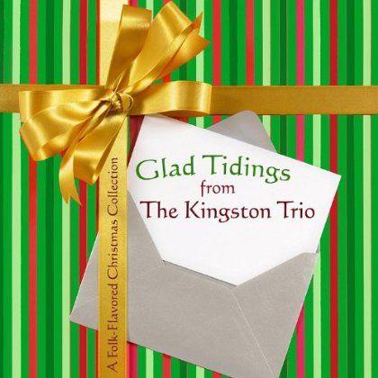 Kingston Trio - Glad Tidings From The Kingston Trio