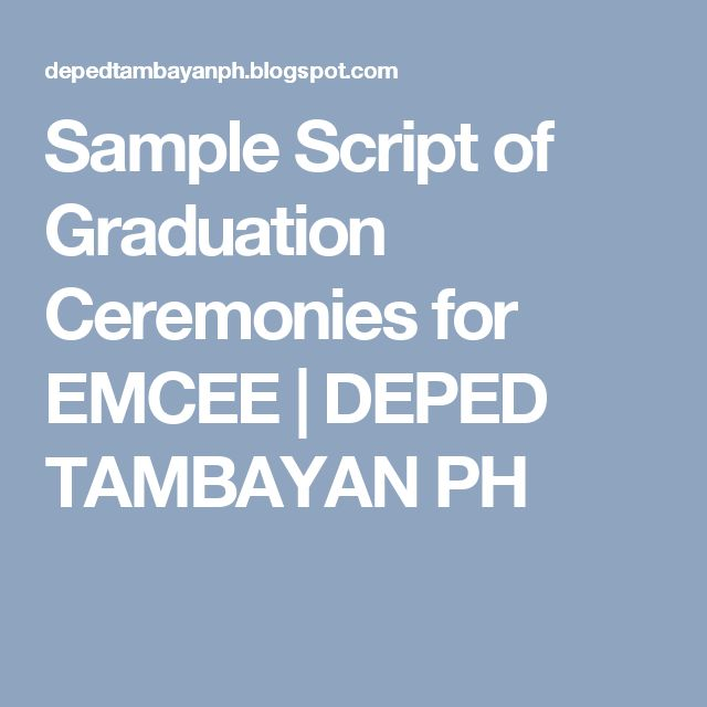 Sample Script of Graduation Ceremonies for EMCEE | DEPED ...