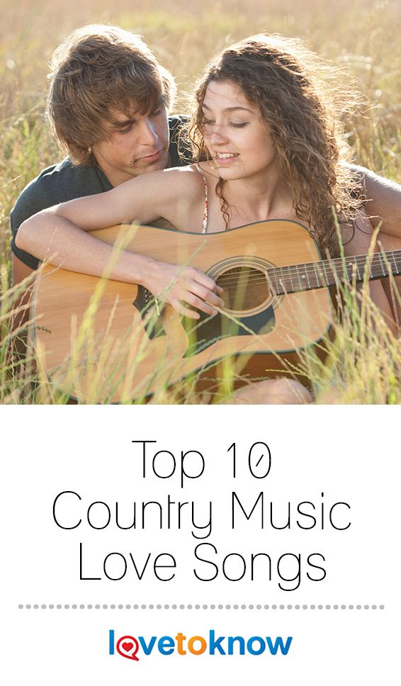Best Country Love Songs 2019 Top 10 Country Music Love Songs in 2019 | Entertainment | Board