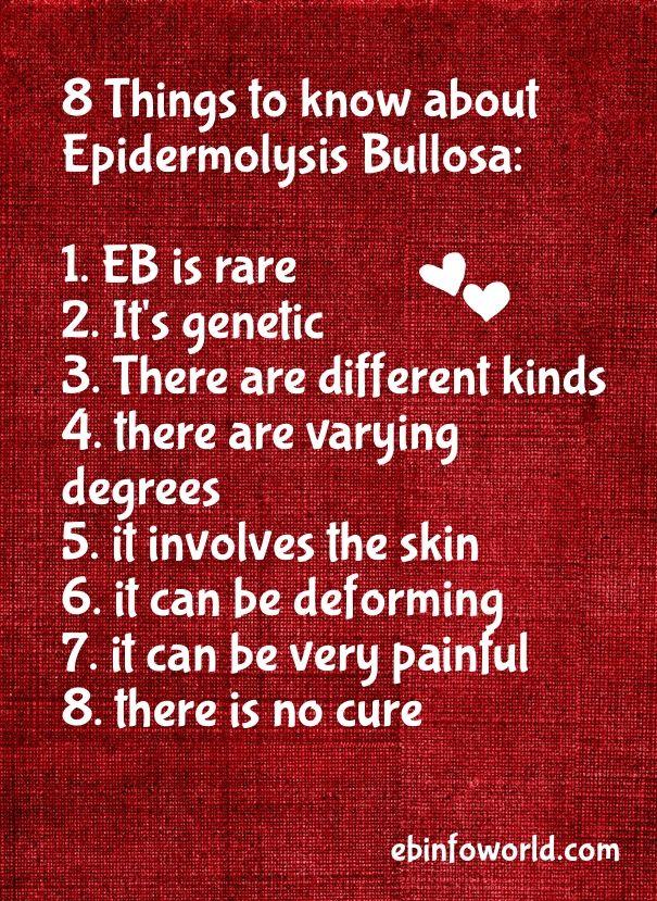 8 things to know about Epidermolysis Bullosa: #EpidermolysisBullosa #EBawareness http://ebinfoworld.com                                  http://butterflychildamothersjourney.com