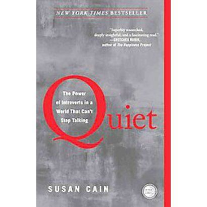 Quiet by Susan Cain (Reprint) (Paperback). Almost halfway through this; so interesting!!