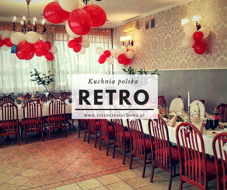 Retro Częstochowa Zaprasza! #kuchnia polska #przyjęcia #catering #obiad firmowy #retro częstochowa #food