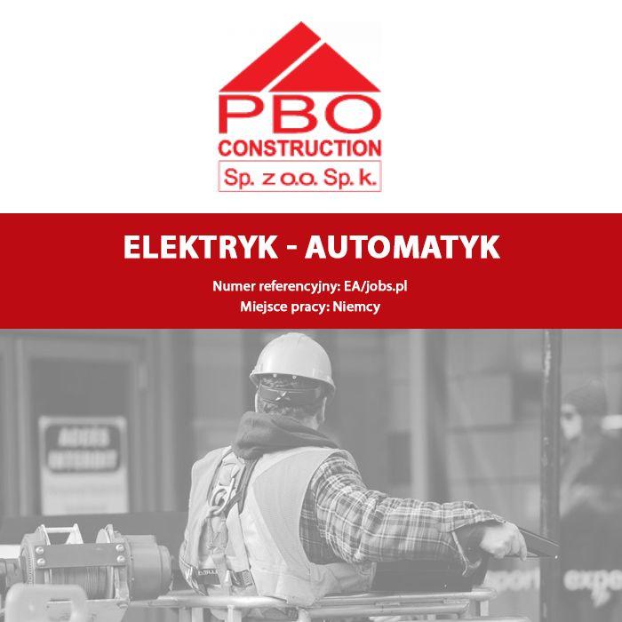 Dziś polecamy ofertę pracy w Niemczech  Elektryk - Automatyk Miejsce pracy: Niemcy