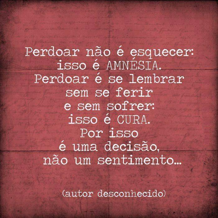 Perdão é uma atitude, não um sentimento ! #pensamentos #frases