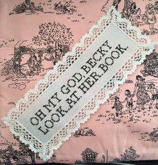 Subversive Kits | Subversive Cross Stitch  | Oh My God, Becky. Look. At. Her. Book. bookmark kit
