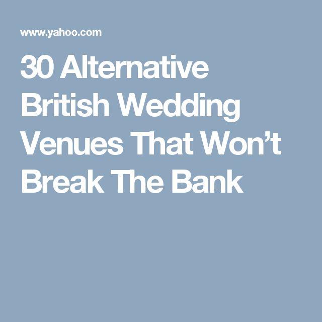 30 Alternative British Wedding Venues That Won't Break The Bank