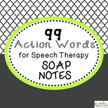 Free! 99 Action Words for Speech Therapy SOAP Notes