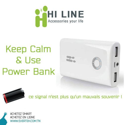 Plus de batterie ? Don't Worry ! Keep Calm & Use Power Bank by HiLine !