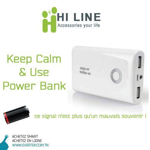 Plus de batterie ? Don't Worry ! Keep Calm & Use Power Bank by HiLine !