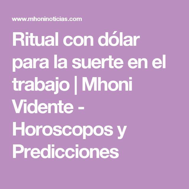 Ritual con dólar para la suerte en el trabajo   Mhoni Vidente - Horoscopos y Predicciones