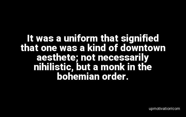 It was a uniform that signified