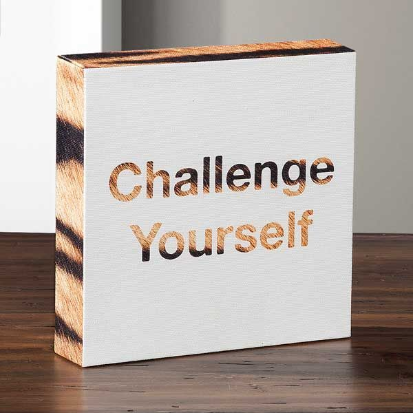 Challenge Yourself Canvas Message Cube By American Furniture Warehouse. A  Quote From Jake Jabs On A Tiger Stripe Canvas.