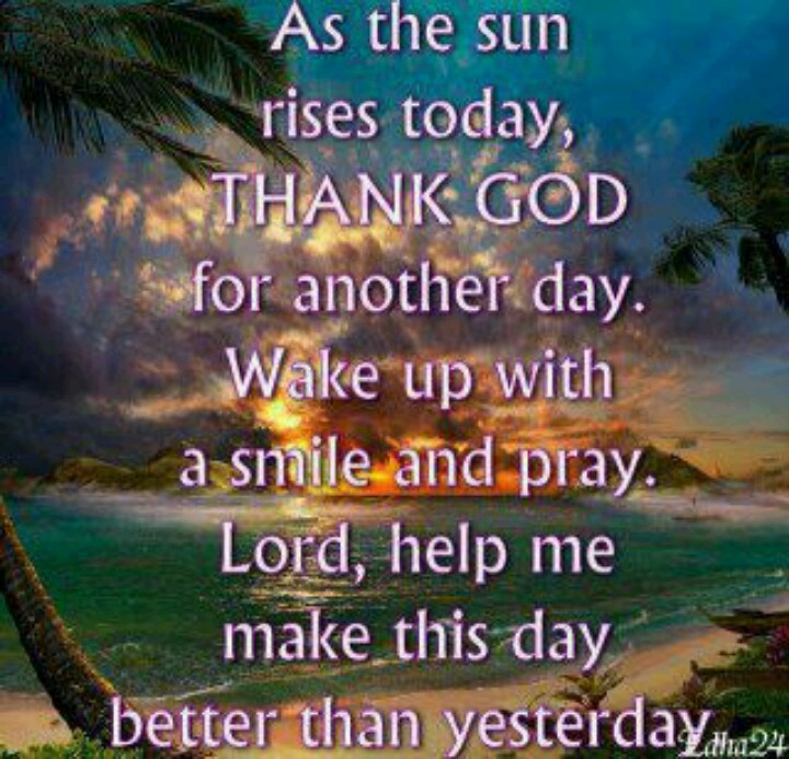 Thank You Jesus For Another Day Quotes 17 Best Images About Thank