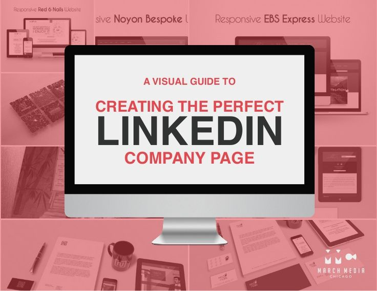 A Visual Guide to Creating The Perfect LinkedIn Company Page   A LinkedIn…