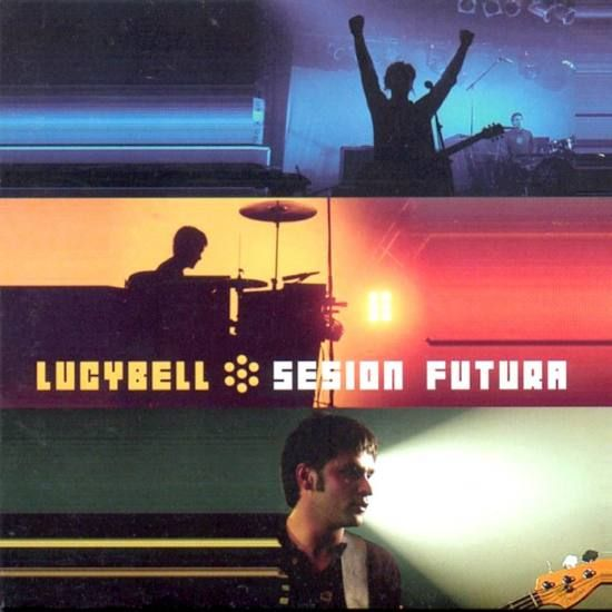 Lucybell  / Sesion Futura
