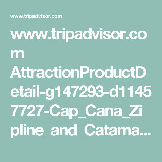www.tripadvisor.com AttractionProductDetail-g147293-d11457727-Cap_Cana_Zipline_and_Catamaran_Adventure_from_Punta_Cana-Punta_Cana_La_Altagracia_Province_Dominican_Republic.html