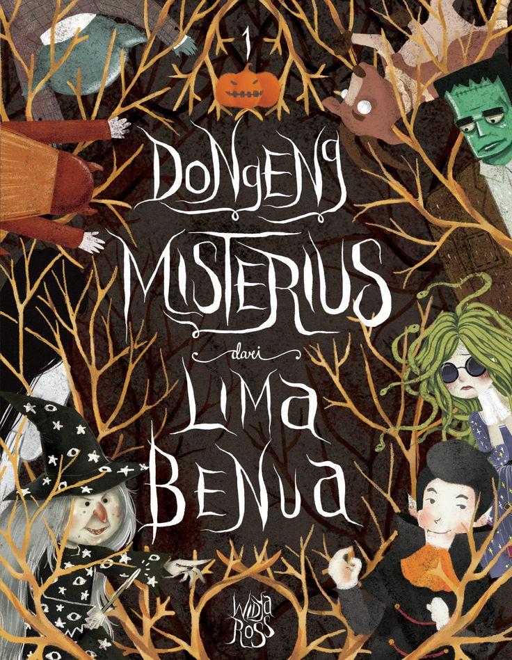 Dongeng Misterius Dari Lima Benua 1 by Widya Ross
