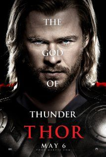Thor (2011) ~ I saw this poster in Red, it was a huge miss... as I did not go see it almost because it was harsh.. I saw it because I read the cast and saw stars I knew... Still not fond of it