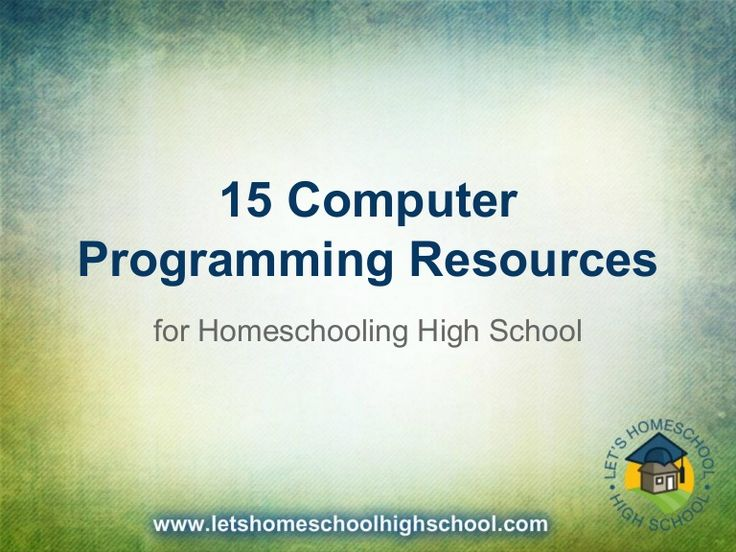 15 computer programming resources for high school homeschool