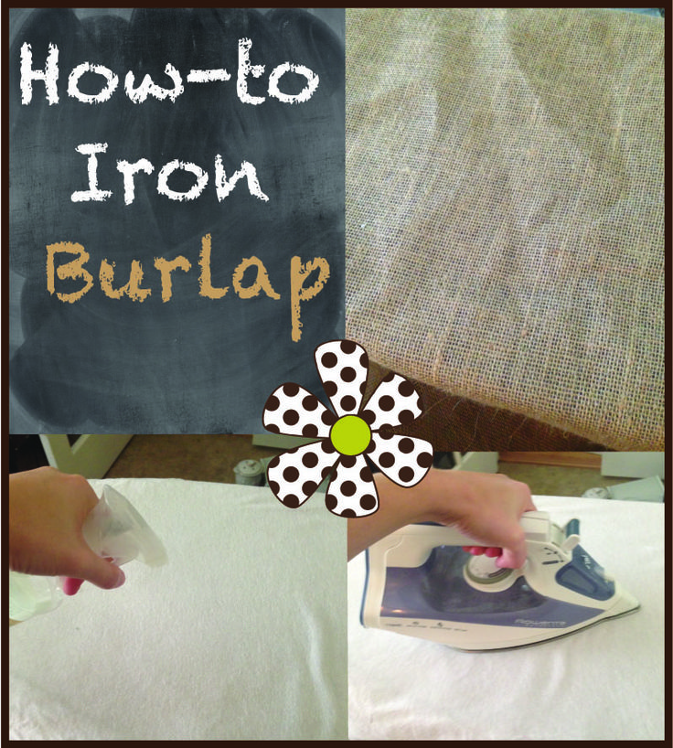 Burlap can be a pain to iron which is ironic because it usually comes off of the rolls wrinkled.  The fibers can get stuck on the bottom of your iron if you try using scotch guard or steam. So, her...