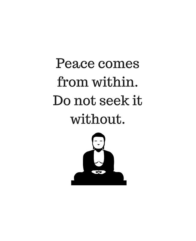 #Buddhist Quote  - peace comes from within