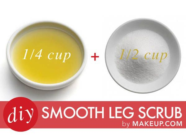 DIY Smooth Leg Scrub- 1/2 cup of sugar  1/4 cup olive oil. Mix the above ingredients together in a small bowl. Then smooth the mixture onto your skin using gentle, circular motions while in the shower and then rinse!