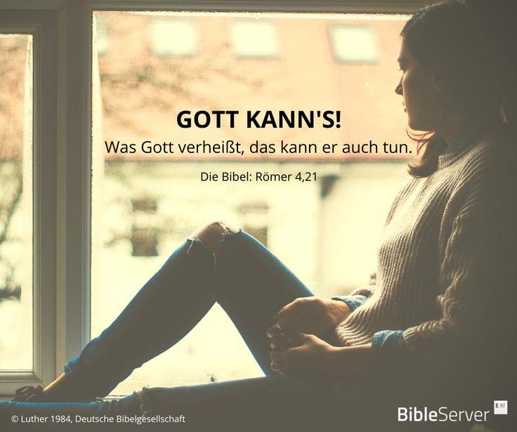 Gott kann's! | Bibelvers nachzulesen in der Bibel auf #BibleServer | Römer 4,21