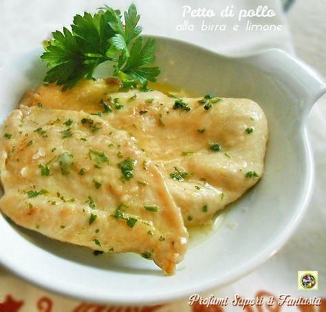 Petto di pollo alla birra e limone, un'ottima alternativa da portare in tavola. Una ricetta tanto facile quanto gustosa da fare inoltre veloce ed economica.