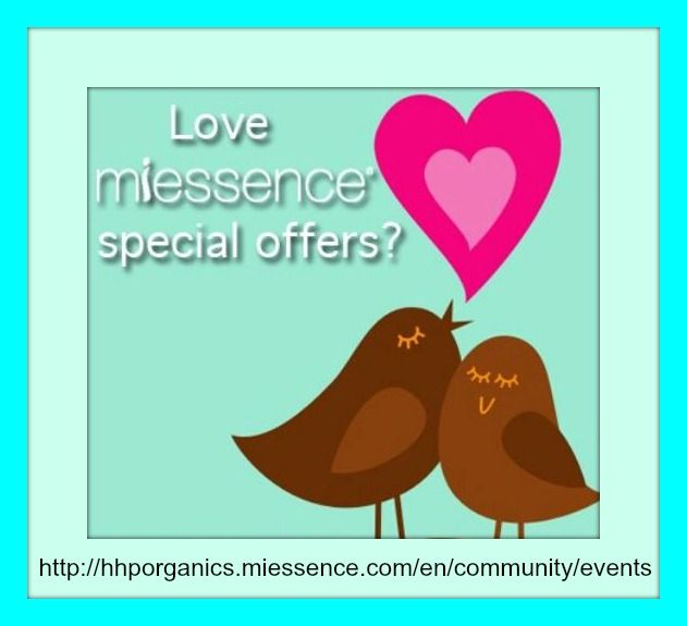 #Miessence runs special promotions for Customers, Lifestyle Members and Representatives. Check these pages regularly to see our latest events. Some of these promotions are exclusive to Miessence Independent Representatives. http://hhporganics.miessence.com/en/community/events