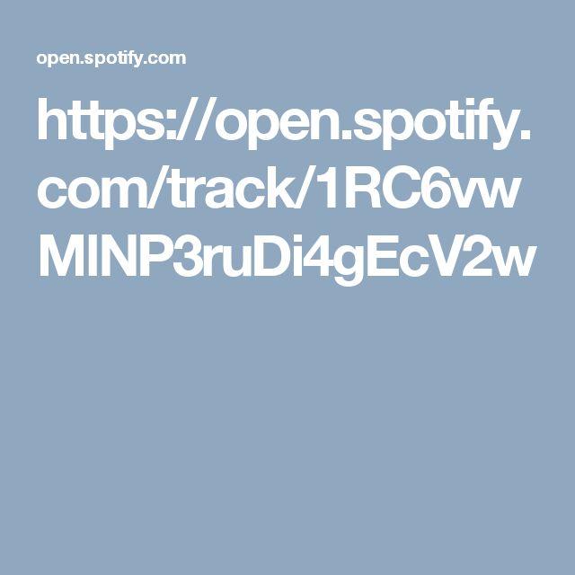 https://open.spotify.com/track/1RC6vwMlNP3ruDi4gEcV2w