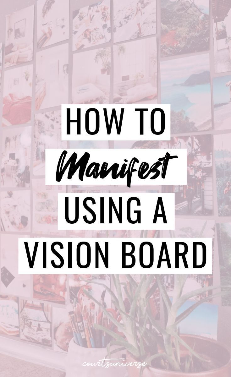 How To Manifest Using a Vision Board