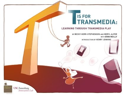 T is for Transmedia: Learning through Transmedia Play by Erin Reilly, via Slideshare